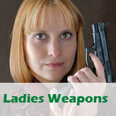 Ladies weapons